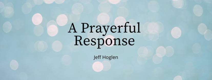 A Prayerful Response