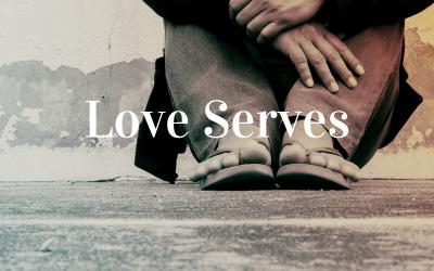 Love Serves