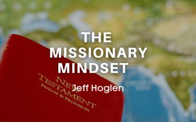 The Missionary Mindset
